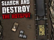 Search and Destroy: The Hotspot