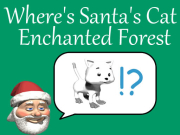 Where's Santa's Cat Enchanted Forest